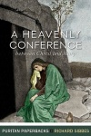 A Heavenly Conference - Puritan Paperbacks