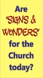 Tract - Are Signs And Wonders for the Church Today ? - TFTT (pack of 10)