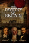 DVD - The Destiny of Britain, Decision that Shaped an Empire