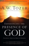 Experiencing the Presence of God, Teachings From the Book of Hebrews **
