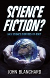Science Fiction? Has Science disposed of God?
