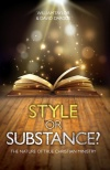 Style Or Substance? The Nature of True Christian Ministry - 2 Cor 2 - 7