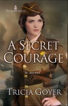 A Secret Courage, London Chronicles Series