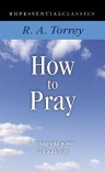 How to Pray, Praying With Power and Authority