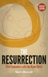 The Resurrection, First Encounters with the Risen Christ, Revised