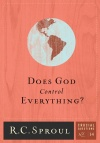 Does God Control Everything? Crucial Questions Series