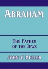 Abraham - Father of the Jews - CCS - BBS