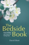 The Bedside Book, Daily Readings and Prayers for Those in Need