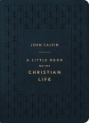 A Little Book on the Christian Life, Navy Gift Edition