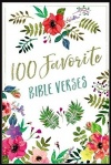 100 Favorite Bible Verses, Hardback Edition