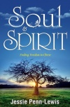 Soul & Spirit, Finding Freedom in Christ