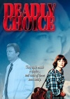 DVD - Deadly Choice