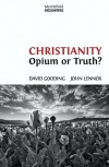 Christianity Opium or Truth?