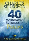 40 Mornings and Evening in Psalms