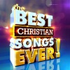 CD - The Best Christian Songs Ever! - 2 CD