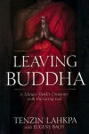 Leaving Buddha: A Tibetan Monk