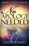 No Apology Needed: Learning to Forgive as God Forgives