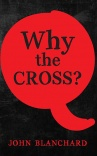 Why the Cross? (Pack of 10)