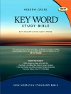 NASB Key Word Study Bible, Hardback Edition