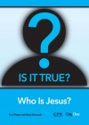 Is It True - Who is Jesus ?  Value Pack of 10 - VPK