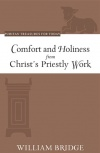 Comfort and Holiness from Christ