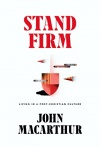 Stand Firm: Living in a Post Christian Culture