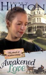 Awakened Love, Amish of Webster County Series