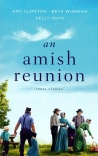 An Amish Reunion: Three Stories