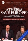 DVD - Can Atheism Save Europe?