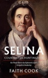 Selina: Countess of Huntingdon