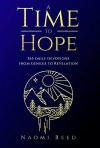 A Time to Hope, 365 Devotions from Genesis to Revelation