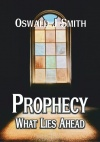 Prophecy - What Lies Ahead