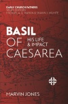 Basil of Caesarea, His Life and Impact - ECF