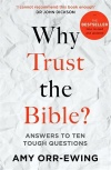 Why Trust the Bible? Revised and Updated