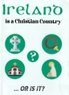 Tract - Ireland is a Christian Country Or is it... (Pack of 100)