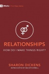 Relationships - How Do I Make Things Right?