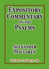 Expository Commentary on the Psalms: Volume 2, Psalms 39 - 89 - CCS