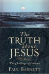 Truth About Jesus - Challenge of Evidence