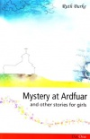 Mystery at Ardfuar & other stories for girls