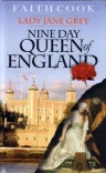 Nine Day Queen of England - Lady Jane Grey