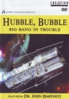 DVD - Hubble Bubble Big Bang in Trouble - John Hartnett