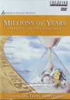 DVD - Millions of Years: Where Did the Idea Come From ? - Terry Mortenson