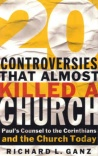 20 Controversies that Almost Killed the Church