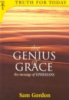 Genius of Grace: Ephesians