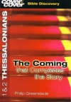 1&2 Thessalonians - The Coming that Complete the Story
