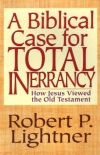A Biblical Case for Total Inerrancy