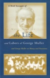 A Brief Account of Life & Labours of George Muller