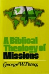Biblical Theology of Missions  **