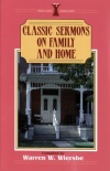 Classic Sermons - Family & Home