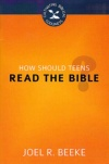 How Should Teens Read the Bible? - CBG
